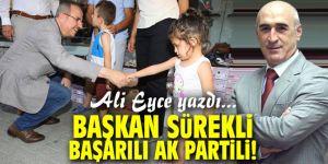 Başkan Sürekli, başarılı AK Partili!