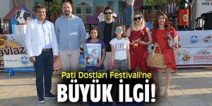 Pati Dostları Festivali'ne büyük ilgi!