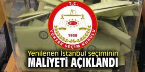 Yenilenen İstanbul seçiminin maliyeti açıklandı