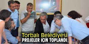 Torbalı Belediyesi projeler için toplandı