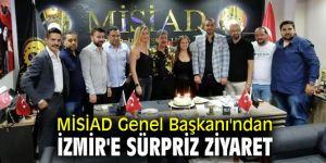 MİSİAD Genel Başkanı'ndan İzmir'e sürpriz ziyaret