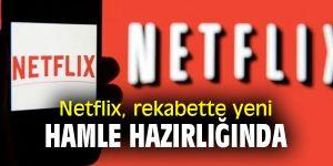 Netflix'ten flaş hamle!