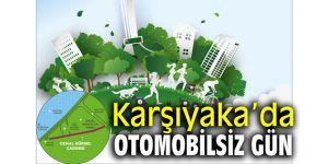 Karşıyaka'da otomobilsiz gün! Cemal Gürsel Caddesi trafiğe kapatılacak