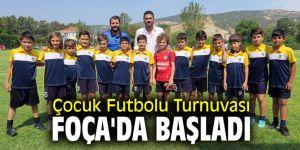 Çocuk Futbolu Turnuvası Foça'da başladı