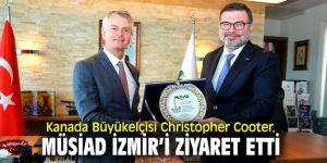 Kanada Büyükelçisi Christopher Cooter, MÜSİAD İzmir'i ziyaret etti