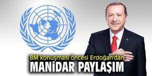 BM konuşması öncesi Erdoğan'dan manidar paylaşım