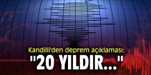"""Kandilli'den deprem açıklaması: """"20 yıldır..."""""""