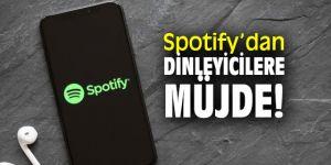Spotify'dan dinleyicilere müjde!