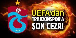 Trabzonspor'a şok ceza!
