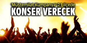 'Müştemilat Kumpanya' 21 ilçede konser verecek