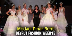 Beyrut Fashion Week'te Pınar Bent'te yerini alacak!