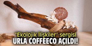 """""""Ekolojik İlişkiler"""" sergisi Urla Coffeeco açıldı!"""