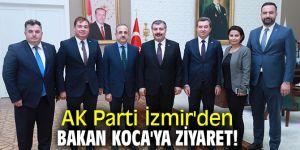 AK Parti İzmir'den Bakan Koca'ya ziyaret!
