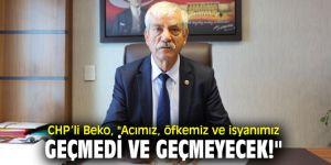 CHP'li Beko, 10 Ekim katliamı mesajı!