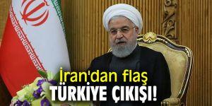 İran'dan flaş Türkiye çıkışı!