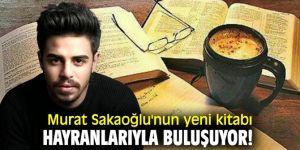 Murat Sakaoğlu'ndan yeni kitap