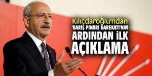 CHP lideri Kılıçdaroğlu'ndan 'Barış Pınarı Harekatı'nın ardından ilk açıklama