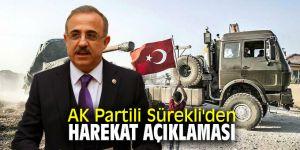 AK Partili Sürekli'den harekat açıklaması