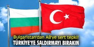 Bulgaristan'dan AB'ye sert tepki!