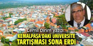 """""""Kemalpaşa'daki üniversite tartışması sona erdi"""" Cemil Dirim yazdı..."""