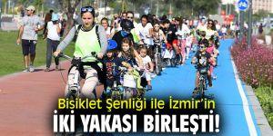 Bisiklet Şenliği ile İzmir'in iki yakası birleşti!