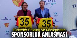 Türkerler Holding ve Göztepe'den sponsorluk anlaşması