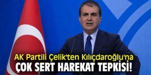 AK Partili Çelik'ten Kılıçdaroğlu'na çok sert harekat tepkisi!