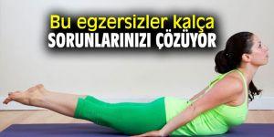 Bu egzersizler kalça sorunlarınızı çözüyor