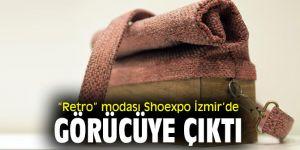 """Shoexpo İzmir'de """"Retro"""" modası"""