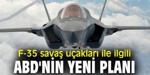 ABD'nin yeni F-35 planı!