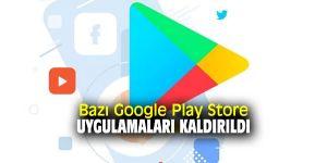Google Play Store'da o uygulamalar artık yok
