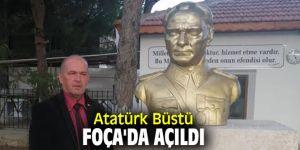 Atatürk Büstü Foça'da açıldı