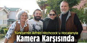 Türkiye'nin Alfred Hitchcock'u Hocalarıyla Kamera Karşısında
