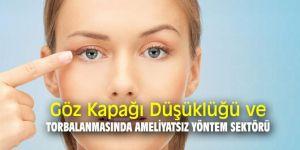 Göz Kapağı Düşüklüğü ve Torbalanmasında Ameliyatsız Yöntem