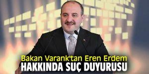 Bakan Varank'tan flaş Eren Erdem hamlesi