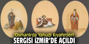'Osmanlı'da Yahudi Kıyafetleri' sergisi sanatseverlerle buluştu