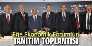 Ege Ekonomik Forum'un tanıtım toplantısı EBSO'da yapıldı!