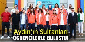 Aydın Büyükşehir Belediyespor Kadın Voleybol Takımı oyuncuları öğrencilerle buluştu!