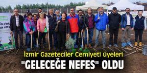 """İzmir Gazeteciler Cemiyeti üyeleri """"geleceğe nefes"""" oldu"""