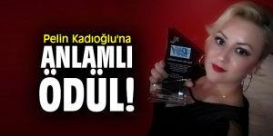 Pelin Kadıoğlu'na anlamlı ödül!