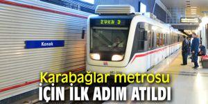 Büyükşehir'den Karabağlar'a metro hattı