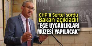 CHP'li Sertel'in soru önergesine Bakan Ersoy'dan yanıt!