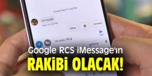 Google RCS iMessage'ın rakibi olacak!