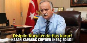 İzmir İl Disiplin Kurulu'ndan  flaş karar! Hasan Karabağ CHP'den ihraç edildi!