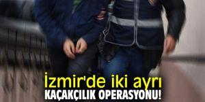 İzmir'de kaçakçılık operasyonu!