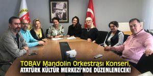 TOBAV Mandolin Orkestrası Konseri, Atatürk Kültür Merkezi'nde düzenlenecek!