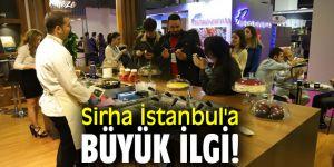 Sirha İstanbul'a büyük ilgi!