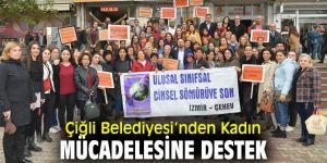 Çiğli Belediyesi'nden Kadına şiddete tepki!
