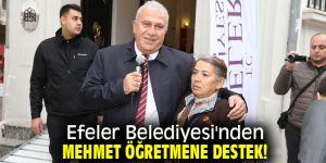Efeler Belediyesi'nden Mehmet öğretmene destek!
