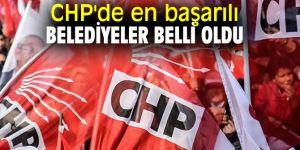 İşte CHP'de en başarılı belediyeler